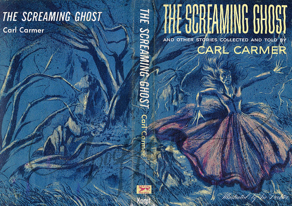 Carl Carmer, The Screaming Ghost (Knopf, 1956). Illustration by Irv Docktor