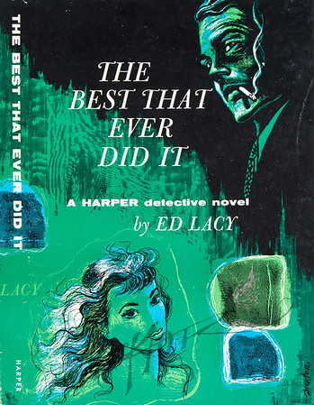 The Best That Ever Did It by Ed Lacy,  Illustration by Irv Docktor