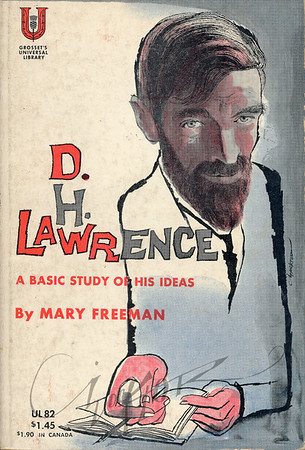 D.H. Lawrence, A Basic Study of His Ideas, by Mary Freeman,  Illustration by Irv Docktor