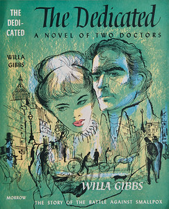The Dedicated,  A Novel of Two Doctors by Willa Gibbs,  Illustration by Irv Docktor