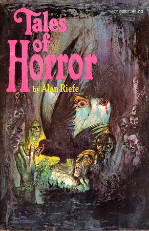 Tales of Horror by Alan Riefe, Illustration by Irv Docktor