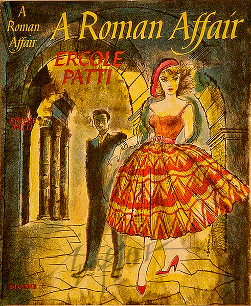 A Roman Affair by Erole Patti,  Illustration by Irv Docktor