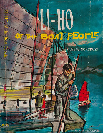 Li-Ho of the Boat People by Muse A Norcross,  Illustration by Irv Docktor