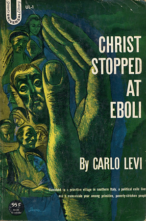 Christ Stopped at Eboli by Carlo Levi,  Illustration by Irv Docktor