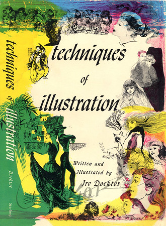 Techniques of Illustration by Irv Docktor,  Illustrated by Irv Docktor