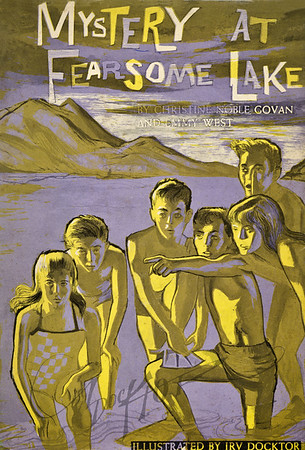 Mystery at Fearsome Lake by Christine Noble Govan and Emmy West,  Illustration by Irv Docktor
