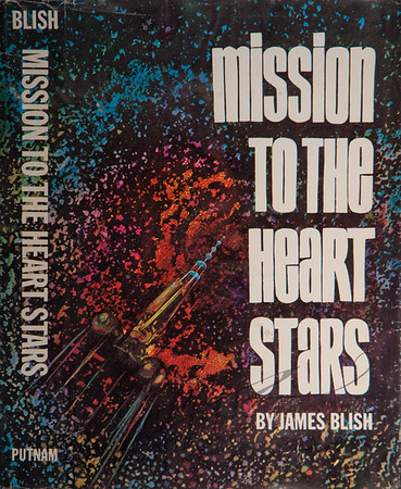 Mission to the Heart Stars by James Blish,  Illustration by Irv Docktor