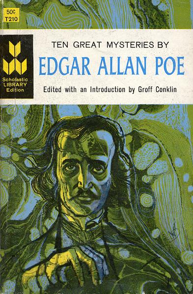 Edgar Allan Poe, Ten Great Mysteries, ed. Groff Conklin (Scholastic T-210, 1960). Illustration by Irv Docktor