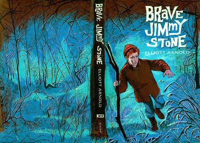 Brave Jimmy Stone, by Elliott Arnold  Illustration by Irv Docktor
