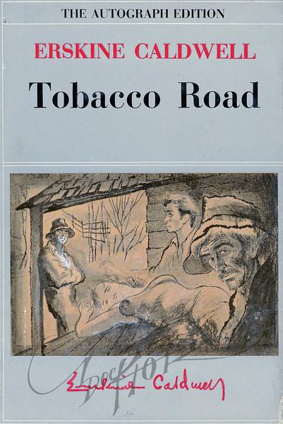 Erskine Caldwell, Tobacco Road (Grosset & Dunlap, 1957). Illustration by Irv Docktor