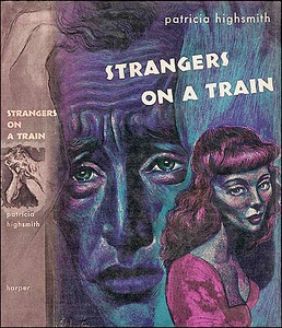 Patricia Highsmith, Strangers on a Train (Harper, 1950). Illustration by Irv Docktor