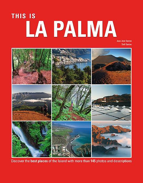 """Portada y fotos del Libro """"Esto es La Palma"""""""