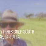 Torrey Pines South Golf Course, La Jolla / Aug 2021