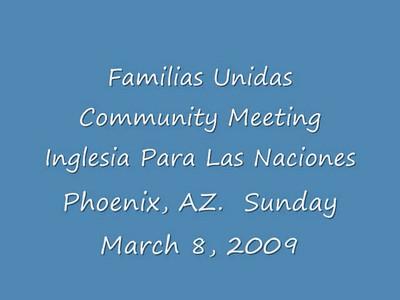 Familias Unidas Community Meeting - March 8, 2009