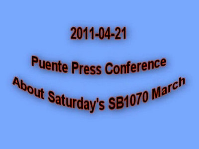 2011-04-21 Puente Press Conference About Saturday's SB1070 March