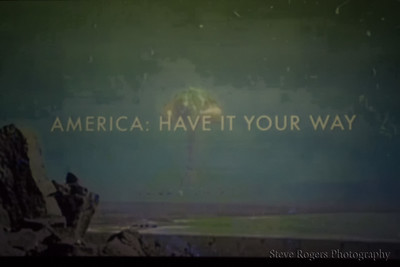 America: Have it Your Way 10/29/2016
