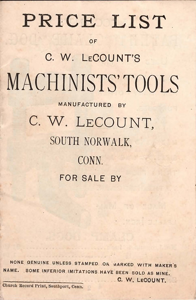 C.W. Le Count, South Norwalk, CT.,  Machinist's Tools