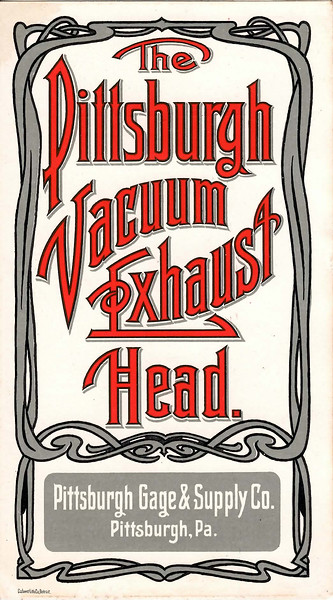 Pittsburgh Gage & Supply Co., Pittsburgh Vacuum Exhaust Head, 1902