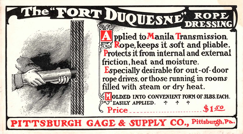 Pittsburgh Gage & Supply Co., Fort Duquesne Rope Dressing, 1902