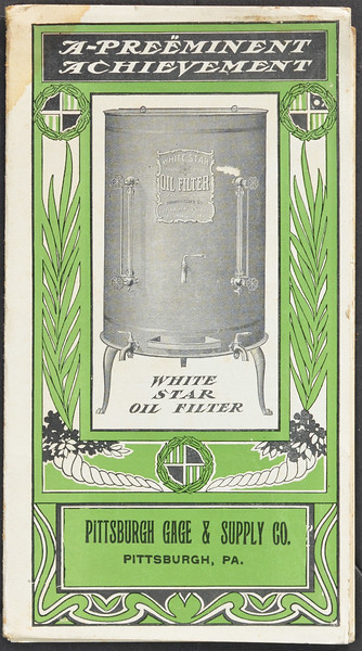 Pittsburgh Gage & Supply Co. White Star Oil Filter, 1902