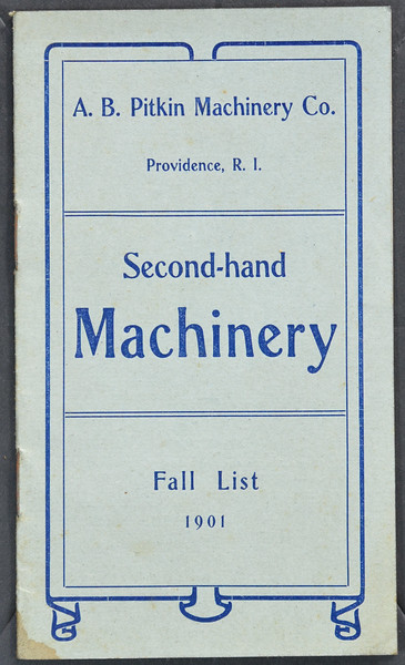A.B Pitkin Machinery Co., Providence, R.I., Fall List 1901