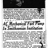 FUEL PUMP IN SMITHSONIAN MUSEUM:  A news clipping from Sept. 28, 1952.  It covers the donation of the first fuel pump from AC Spark Plug Division to the Smithsonian Museum.  It's believed that the first mechanical pumps were used on 29 Buicks.