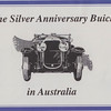 Australian - The Silver Anniversary Buick in Australia - Story of 1929 Buicks in Australia - By John Gerdtz