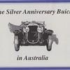 Australian - The Silver Anniversary Buick in Australia - Story of 1929 Buicks in Australia - By John Gerdtz