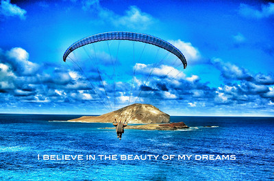 Quote Poster-I Believe in the Beauty of my Dreams
