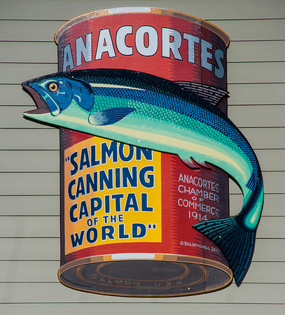 "Anacortes, Washington  ""Salmon Canning Capital of the World"""