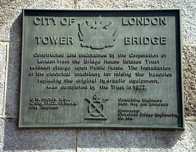 The Tower Bridge of London's explanation. ... June 21, 2001 ... Photo by Rob Page III.
