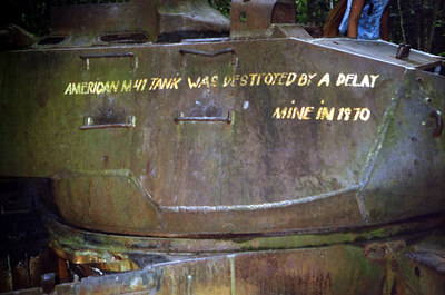 This is an American tank that was disabled during the Vietnam war by a delay mine. ... August 12, 2004 ... Copyright Robert Page III
