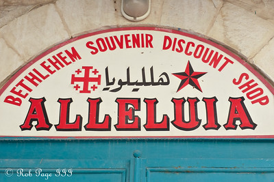 Alleluia! We have souvenirs! - Bethlehem, West Bank / Israel ... March 11, 2014 ... Photo by Rob Page III