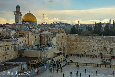 The Western Wall and the Dome of the Rock - Jerusalem, Israel ... March 12, 2014 ... Photo by Rob Page III