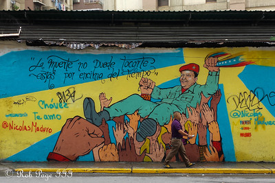 Chavez lives on in the streets - Caracas, Venezuela ... August 12, 2013 ... Photo by Rob Page III