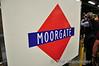 Old Moorgate Station SIgn. Sat 09.08.14