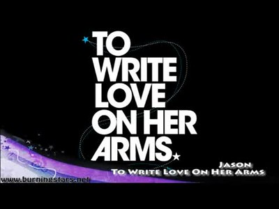 To Write Love On Her Arms 07/11/11