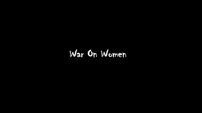 War On Women 08/06/17