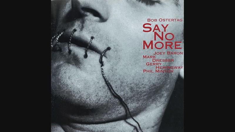 """LISTEN:  Bob Ostertag's """"Say No More, Vol. 1"""" (Excerpt)"""