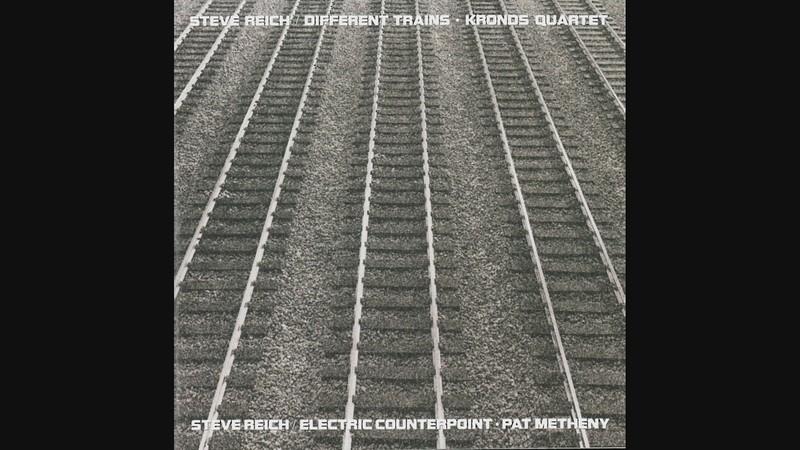 """LISTEN:  Steve Reich's """"Different Trains"""" (1988)"""