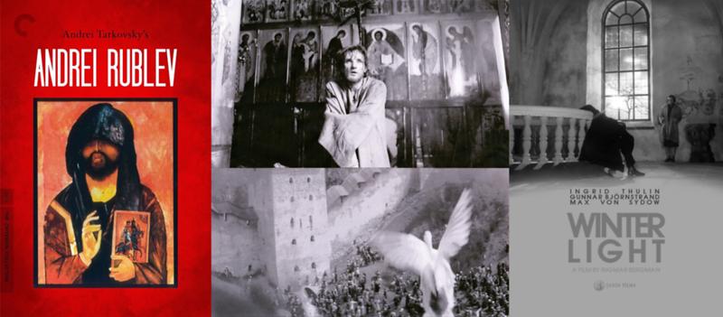 "Ingmar Bergman's ""Winter Light"" and Andrey Tarkovsky's ""Andrei Rublev"""