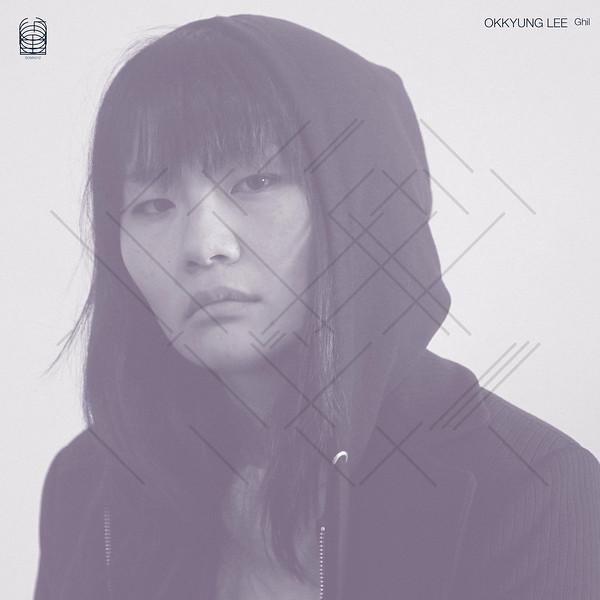 """Okkyung Lee """"Ghil"""""""