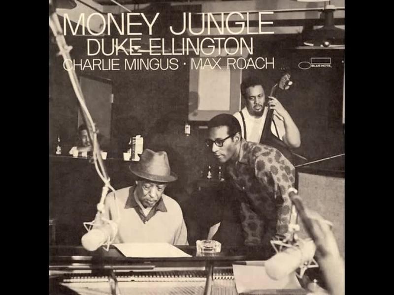 """(LISTEN):  Duke Ellington's """"Money Jungle"""""""