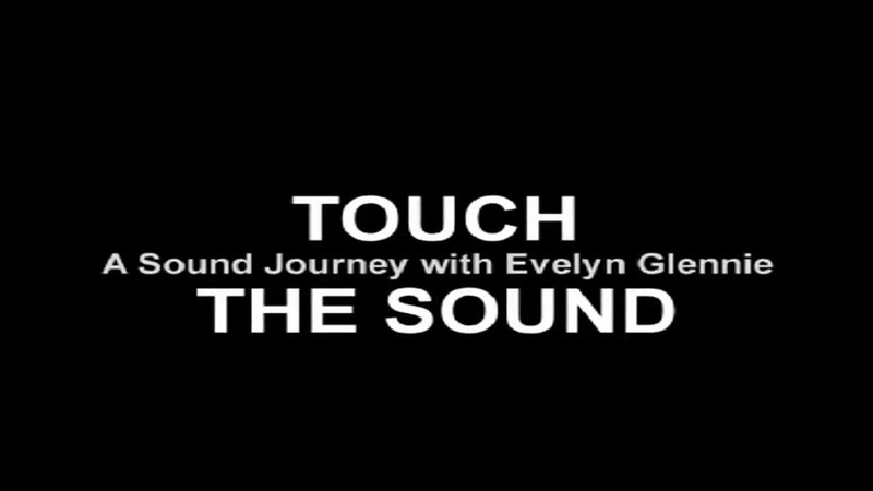 "(WATCH):  Trailer For ""Touch The Sound"", About Evelyn Glennie, A Scottish Percussionist Who Is Profoundly Deaf"