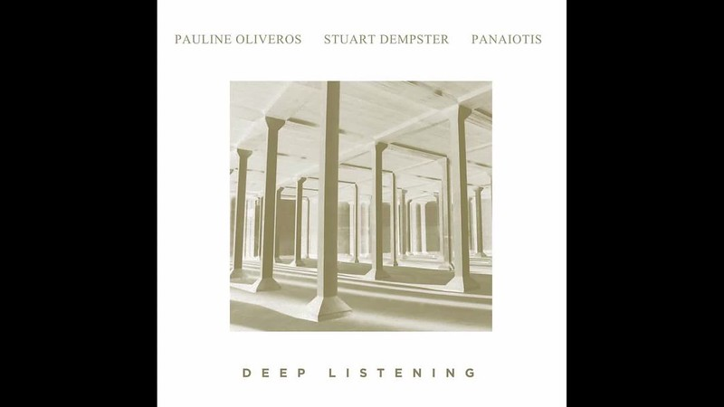 "(LISTEN):  A Sample Of Pauline Oliveros's ""Deep Listening Band"" Improvising Underground In The Dan Harpole Cistern"