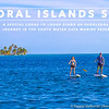 Coral Islands SUP by Island Expeditions