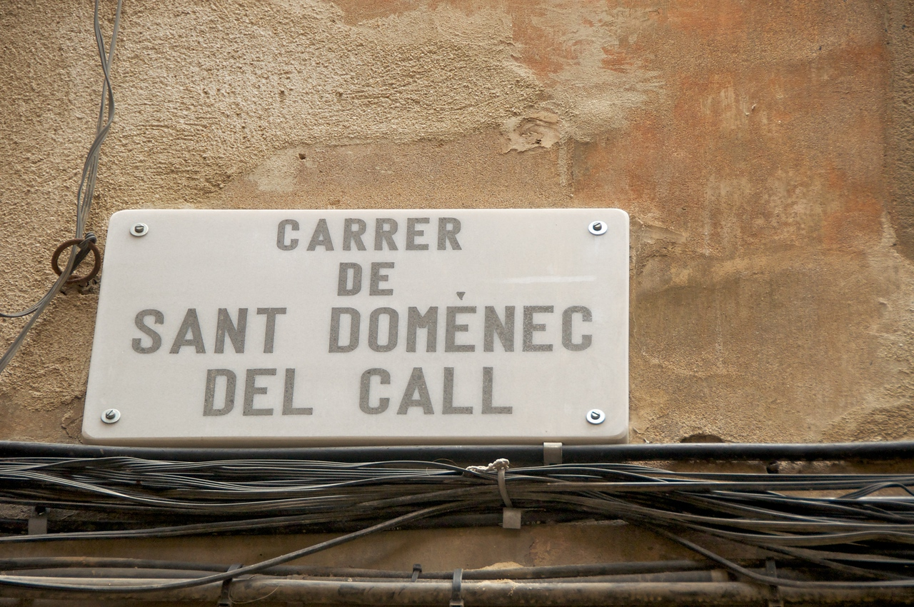 "Jewish Quarter Was Patroled by The Dominicans… All Streets Given The Names of Saints…Del Call Means ""Of The Call"""