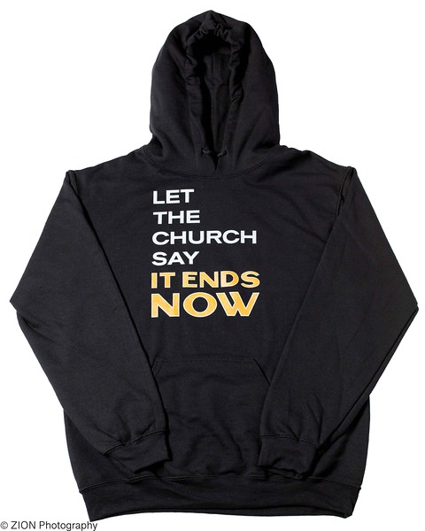 """It Ends Now"" Hoodie"