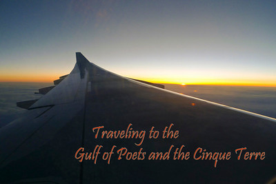 Traveling to the Gulf of Poets and the Cinque Terre