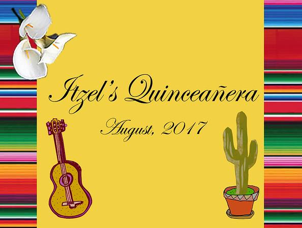 Itzel's Quinceanera - 12 Agosto 2017